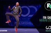 World of Dance Hawaii 2016 – Fik-Shun